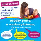 W ratuszu otwarte seminarium: Między pracą a macierzyństwem...
